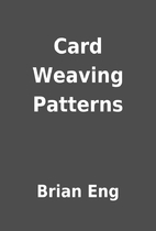 Card Weaving Patterns by Brian Eng