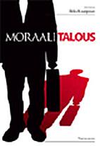 Moraalitalous by Ilkka Kauppinen