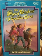 The Flying Chickens of Paradise Lane (An…