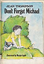 Don't forget Michael by Jean Thompson
