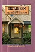 Dromkeen: A Journey into Children's…