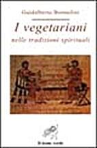 I vegetariani nelle tradizioni spirituali by…