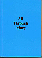 All Through Mary by Anon