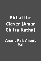 Birbal the Clever (Amar Chitra Katha) by…