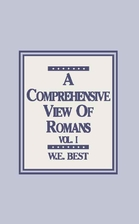 A Comprehensive View Of Romans Volume 1 by…