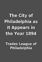 The City of Philadelphia as it Appears in…