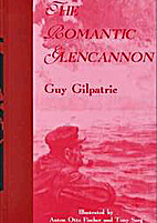 The romantic Glencannon by Guy Gilpatric
