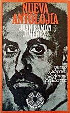 Nueva antolojía by Juan Ramón Jiménez