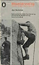 Mountaineering (Penguin handbook ; PH103) by…