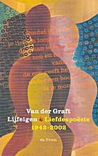 Lijfeigen : liefdesgedichten 1942-2002 by…
