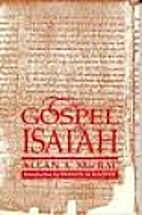 The Gospel of Isaiah by Allan A. MacRae