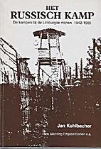 Het Russisch kamp de kampen bij de Limburgse…