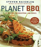 Planet Barbecue!: 309 Recipes, 60 Countries…