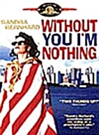 Without You I'm Nothing [1990 movie] by John…