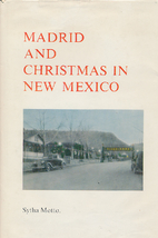 Madrid and Christmas in New Mexico by Sytha…