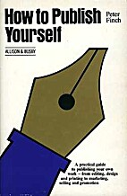 How to Publish Yourself by Peter Finch