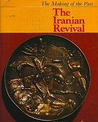 The Iranian revival (The making of the past)…
