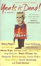 Yeats Is Dead!: A Mystery by 15 Irish…