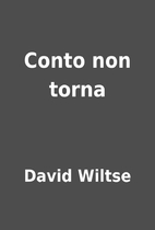 Conto non torna by David Wiltse