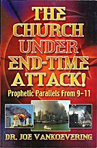 The Church Under End-time Attack! by Joe…