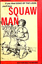Squaw man by P.H. Bennett