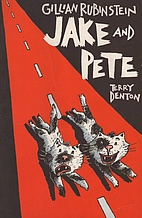 Jake and Pete: A Road Story for Cats by Lian…
