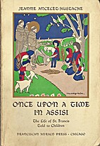 Once upon a time in Assisi; the life of…