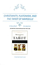 Christianity, Platonism, and the Tarot of…
