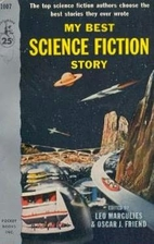 My Best Science Fiction Story by Leo…