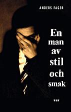En man av stil och smak : roman by Anders…