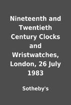 Nineteenth and Twentieth Century Clocks and…