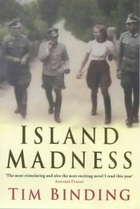 Island Madness by Tim Binding
