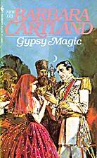 Gypsy Magic by Barbara Cartland