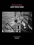 New York 1969 : photographs by Richard Blair…