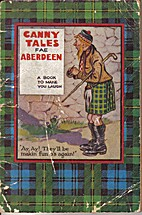 Mair canny tales fae Aberdeen by Editor…
