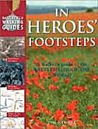 BATTLEFIELD WALKING GDES HEROS FOOTSTEPS by…