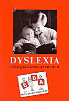 Dyslexia: Your Questions Answered by Marion…