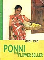 Ponni the Flower Seller by Sirish Rao