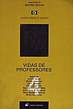 Vidas de professores by António Nóvoa