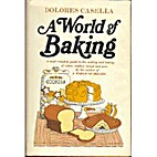 A World of Baking by Dolores Casella