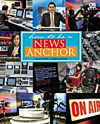 How to be a News Anchor by Gagas Ulung