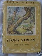 Stony Stream by Kathleen M. Sully