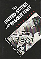 The United States and Fascist Italy,…