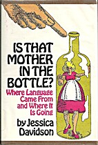 Is that mother in the bottle?: Where…