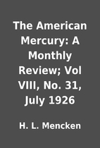 The American Mercury: A Monthly Review; Vol…