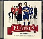 Musiikkia elokuvasta FC-Venus, CD