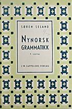 Nynorsk grammatikk by Søren Seland