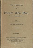 Fleurs d'en Bas by Jules Mousseron