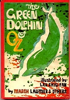 Green Dolphin of Oz by March Laumer