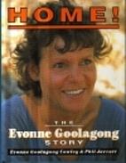 Home!: Evonne Goolagong Story by Evonne…